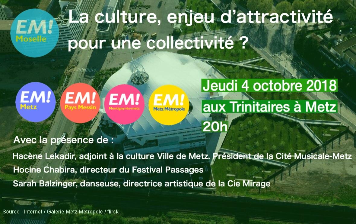 La culture, enjeu d'attractivité pour une collectivité? : Jeudi 4 octobre 2018 à 20h, Metz