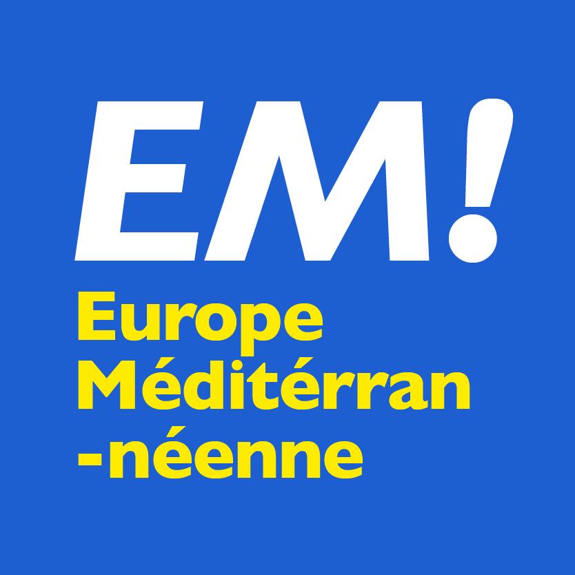 L'Europe Méditerranéenne En Marche !