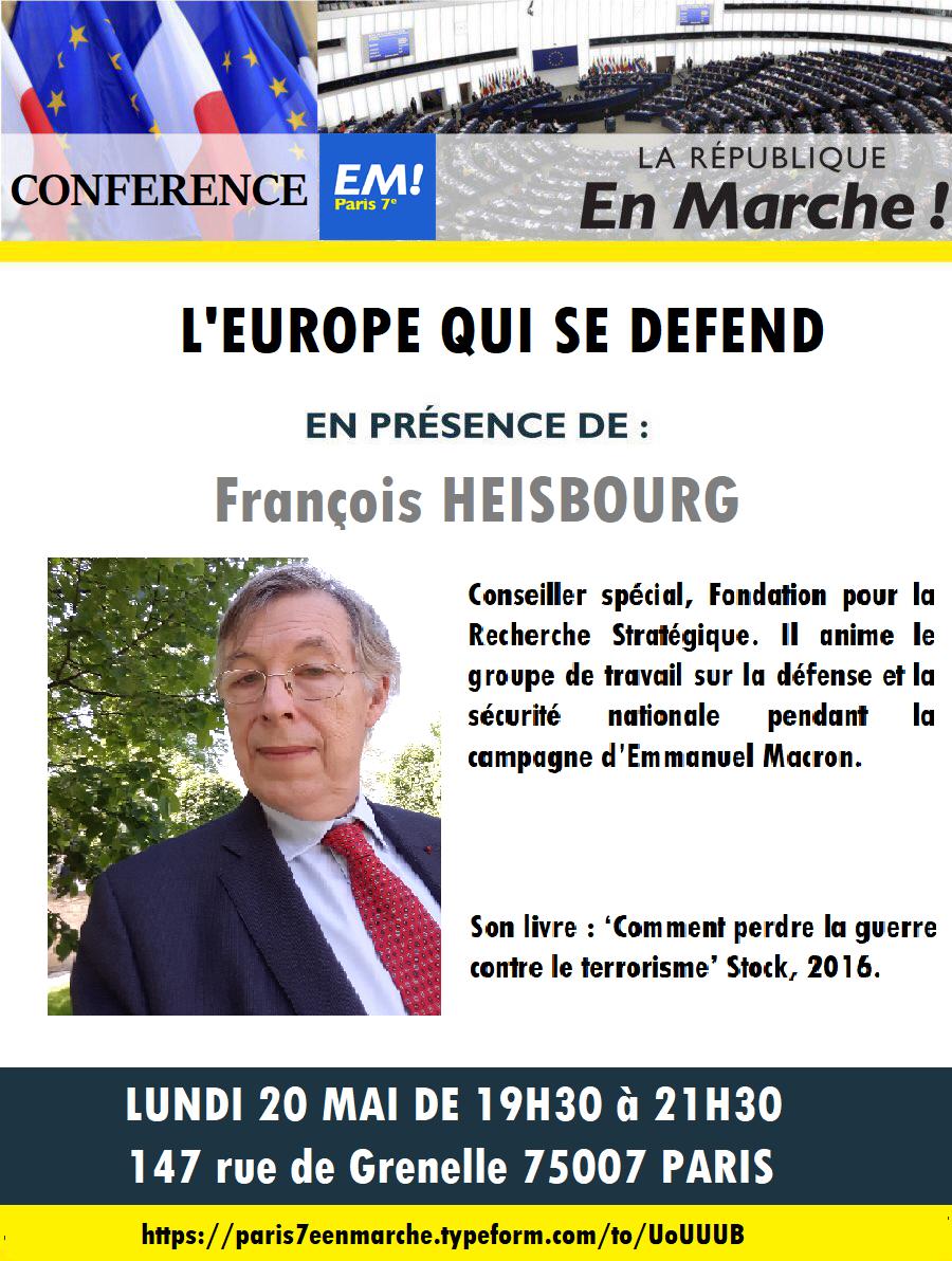 CONFERENCE laREM PARIS 7 : L'Europe qui se défend animée par François HEISBOURG : Lundi 20 mai 19h30