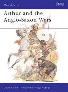 Arthur and the Anglo-Saxon Wars