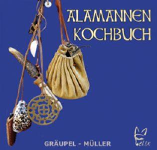 Das Alamannen Kochbuch