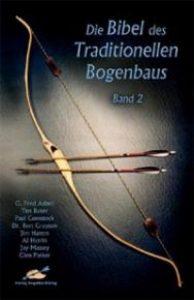 De bijbel voor Traditionele Bogenbouw deel 2