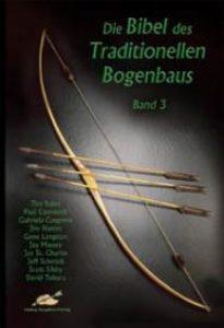 De bijbel voor Traditionele Bogenbouw deel 3