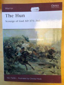 The Hun Scourge of God AD 375-565 Osprey
