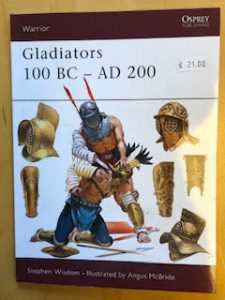 Gladiators 100 BC - AD 200 Osprey Warrior