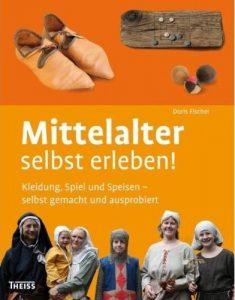 Mittelalter selbst erleben!