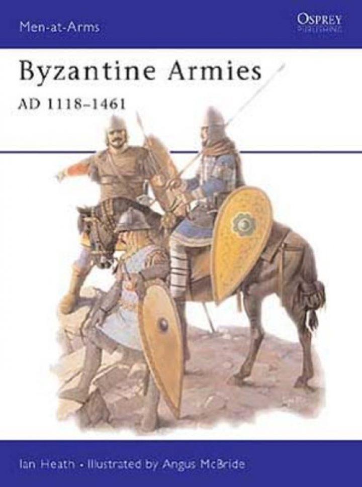 Byzantine Armies AD 1118–1461
