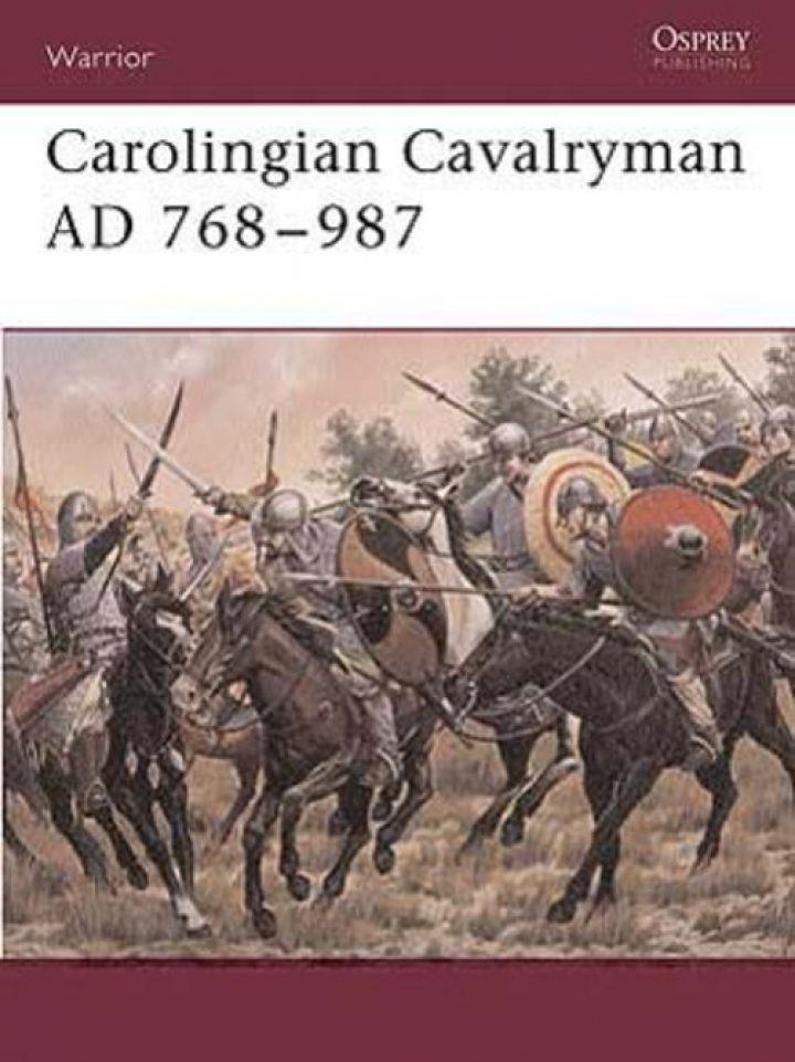 Carolingian Cavalryman AD 768–987