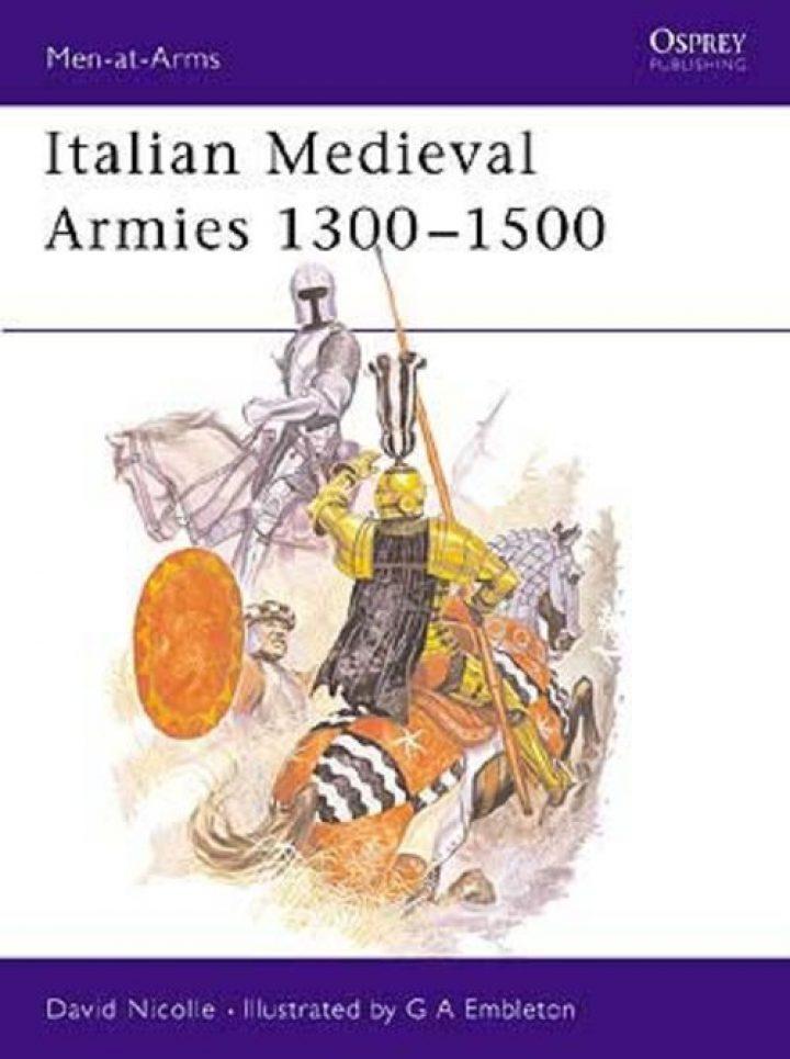 Italian Medieval Armies 1300–1500