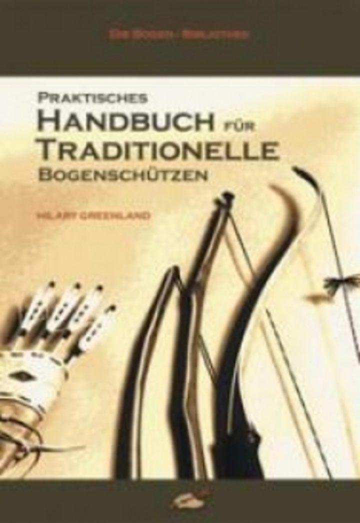 Handbuch fur Traditionelle Bogenschutzen