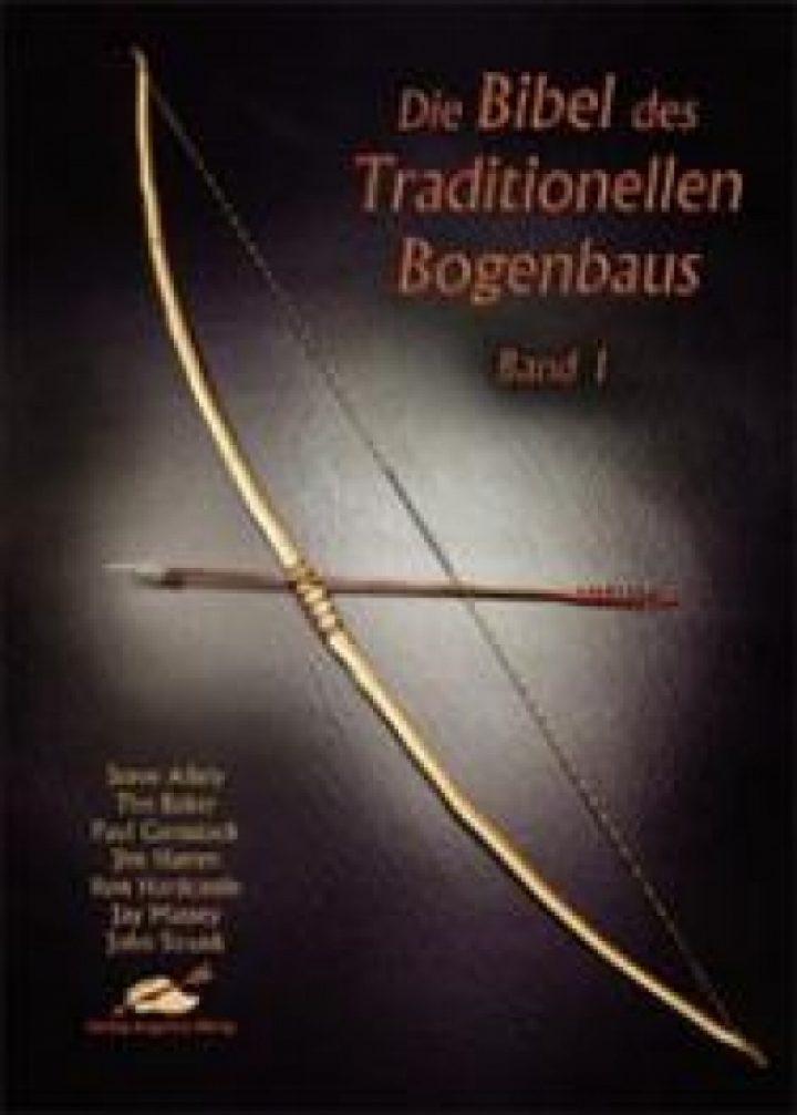 De bijbel voor Traditionele Bogenbouw deel 1