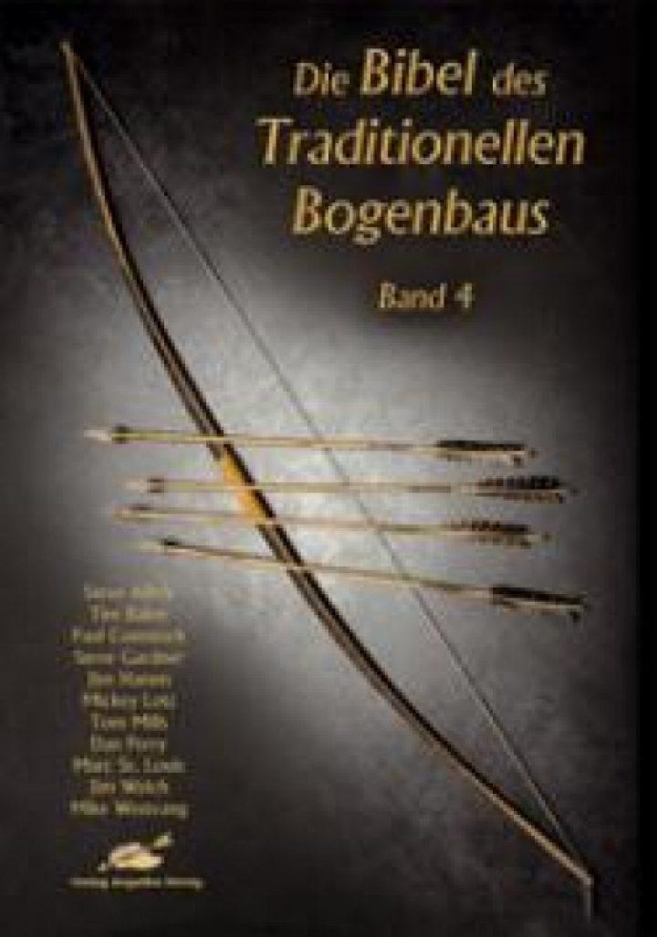 De bijbel voor Traditionele Bogenbouw deel 4