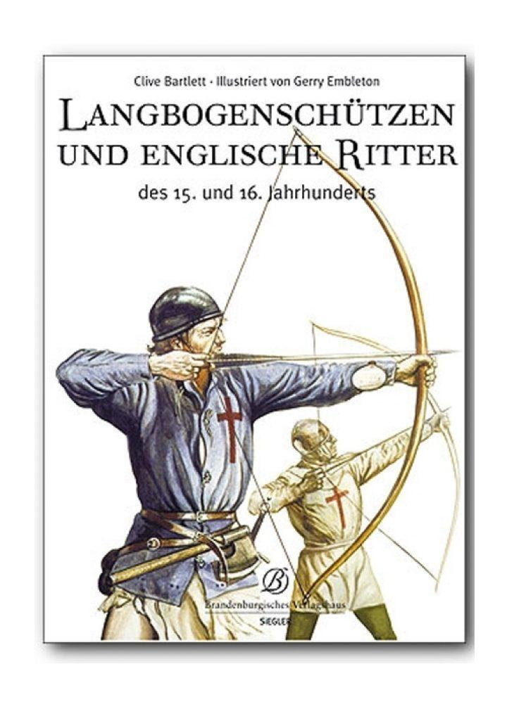 Longbow Schutters in de Middeleeuwen