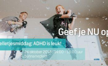 ADHD is gewoon leuk. 31 oktober ADHD spelletjesmiddag Amsterdam