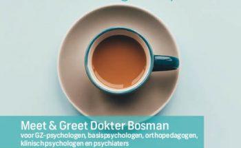 Meet & Greet Dokter Bosman voor behandelaren