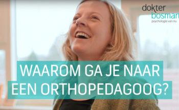 Vlog: waarom ga je naar de orthopedagoog?