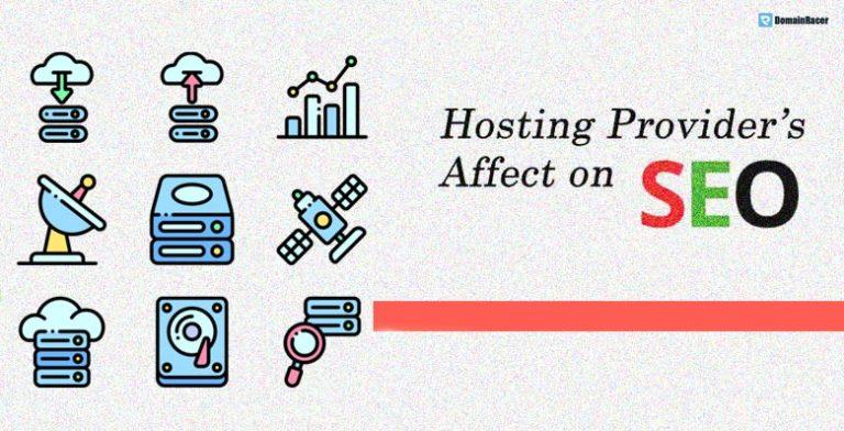 Hosting Provider Affect Your SEO Efforts : #6 Amazing Hacks
