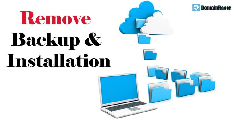 remove backup, installation to optimize disk usage