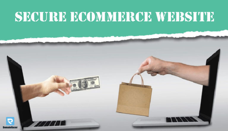 7 Ways to Secure E-Commerce Website – 2020