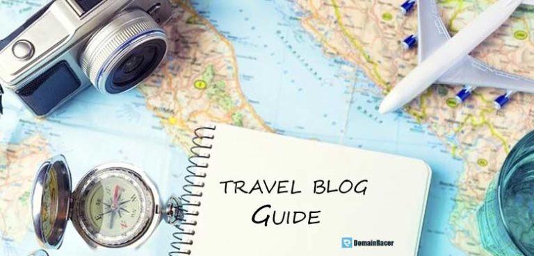 Travel Blog Guide #9 Strategies For Beginners 2019