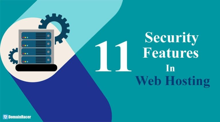 9 Best Website Security Features – Hosting Provider Must Have