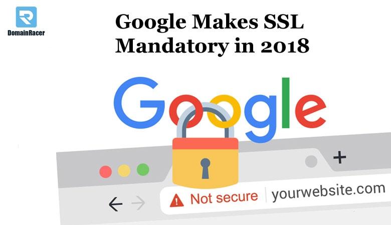 google makes ssl certificate mandatory