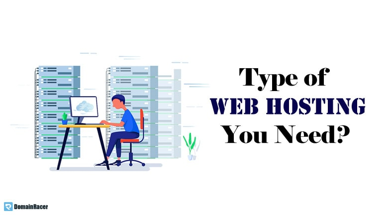 what type of web hosting do i need