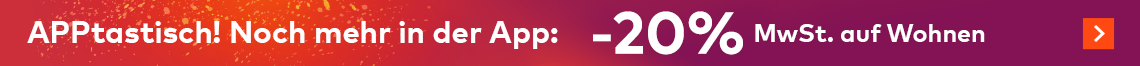 APPtastisch! Noch mehr in der App: -20% MwSt. auf Wohnen