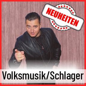 Neuheiten Volksmusik & Schlager