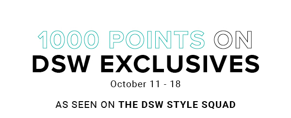 1000_Pts_DSW_Exclusives