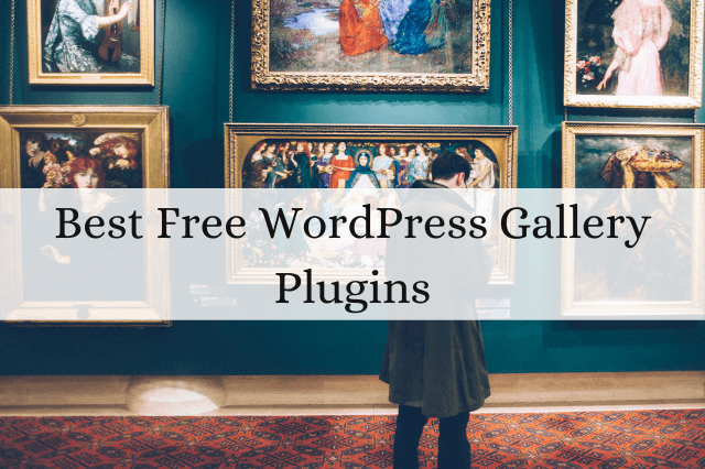 Best Free WordPress Gallery Plugins