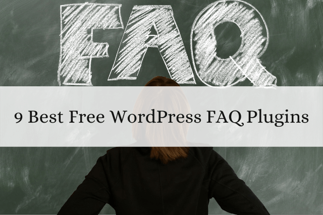 9 Best Free WordPress Faq Plugins