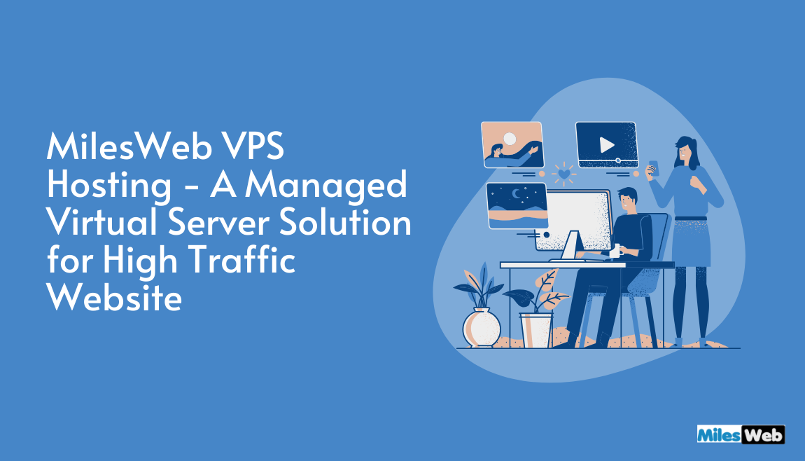 MilesWeb VPS Hosting