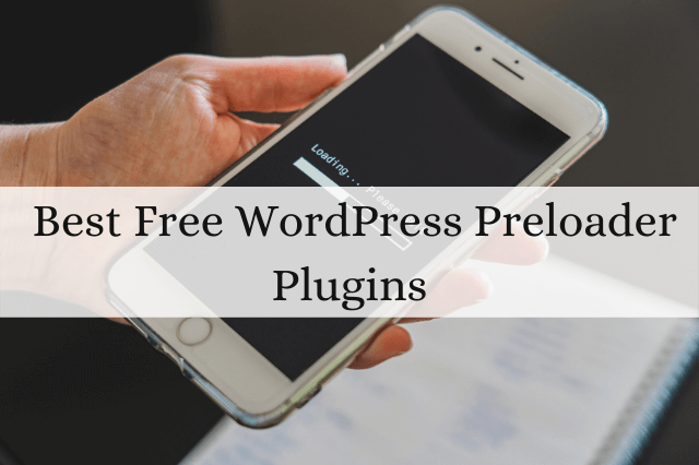 Best Free WordPress Preloader Plugins