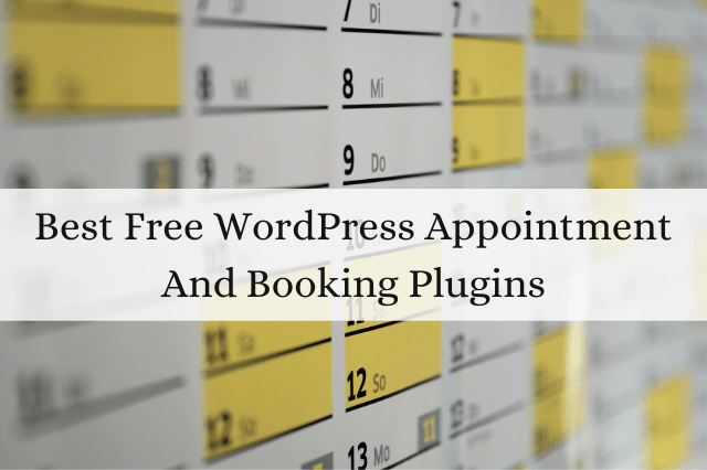 Best Free WordPress Appointment And Booking Plugins
