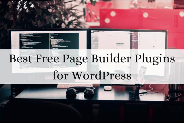 best Free page builder plugins for WordPress websites