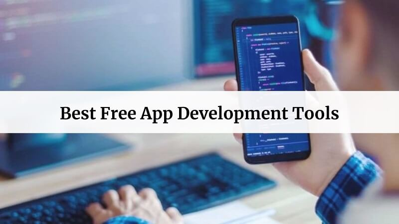 Free App Development Tools
