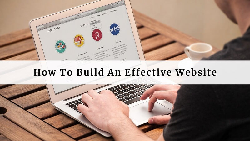 How To Build An Effective Website