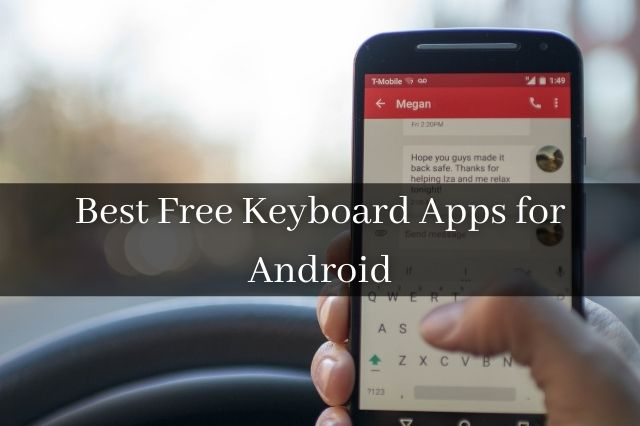 Best Free Keyboard Apps for Android