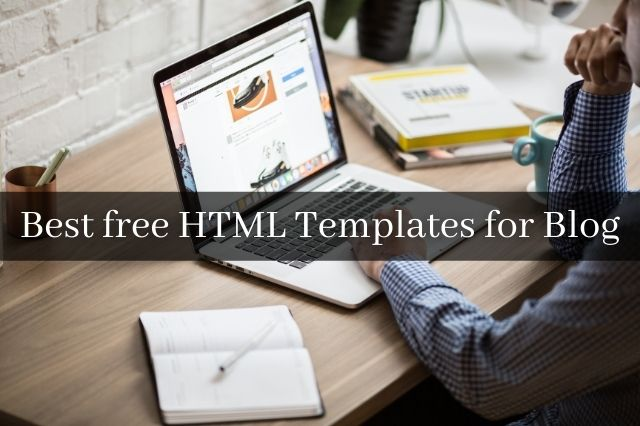 Best free HTML Templates for Blog
