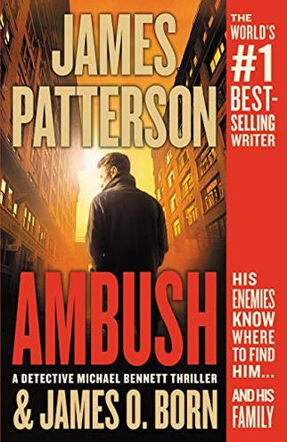 AMBUSH by James Patterson and James O. Born