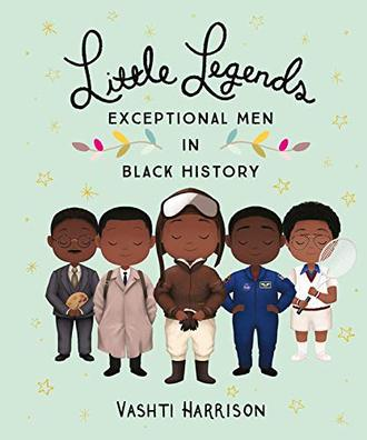 Little Legends: Exceptional Men In Black History