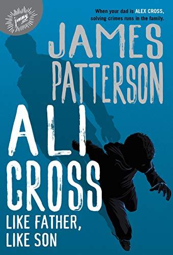 Ali Cross: Like Father, Like Son