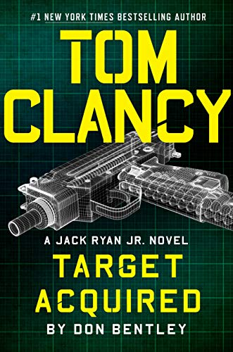 TOM CLANCY: TARGET ACQUIRED by Don Bentley
