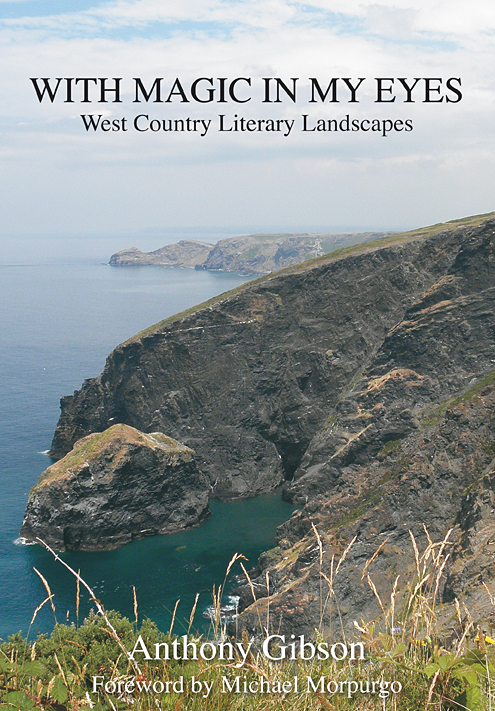 With Magic in my Eyes – West Country Literary Landscapes