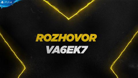 Rozhovor s hráčem Va6ek7