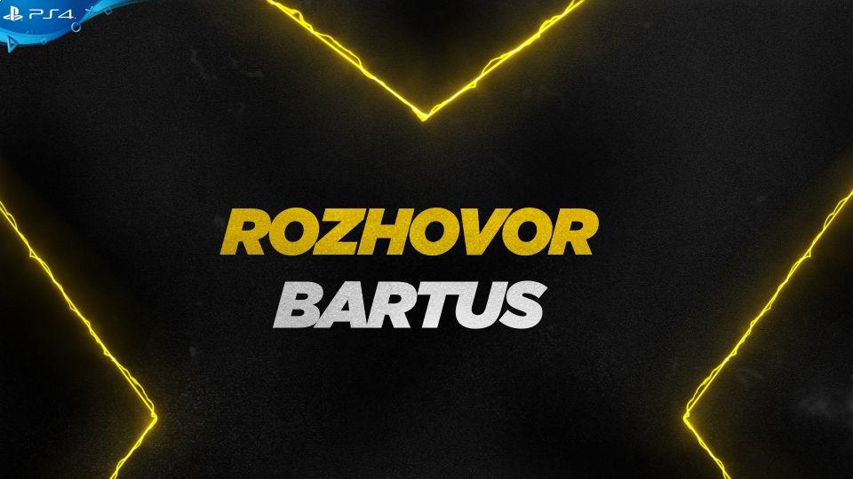 Rozhovor s hráčem Bartus