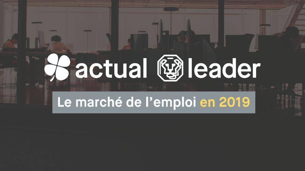 Actual Leader group présente son infographie du marché de l'emploi en 2019