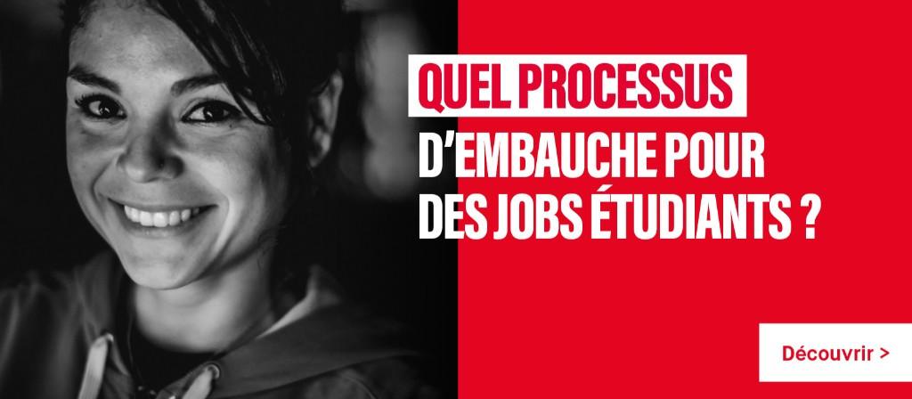 Quel processus d'embauche pour des jobs étudiants ?