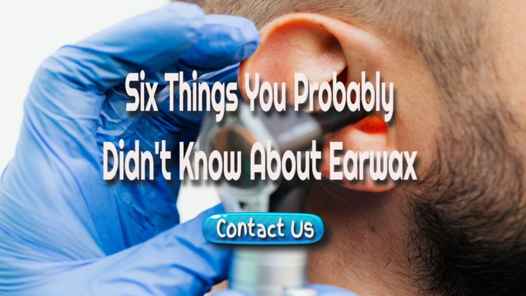 things about earwax